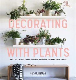 Decorating With Plants *Anglais*