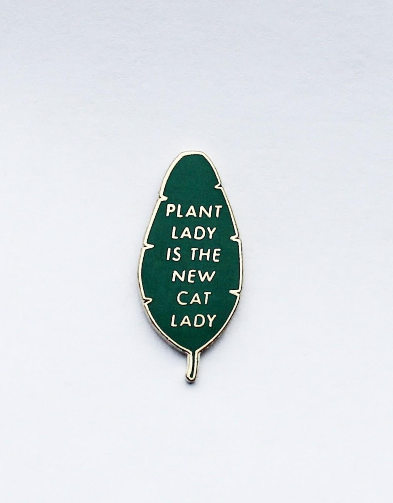 Hemleva Épinglette - Plant Lady is the New Cat Lady