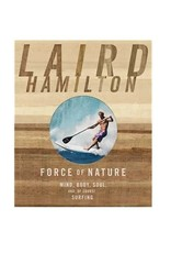 Laird Hamilton - Force of Nature