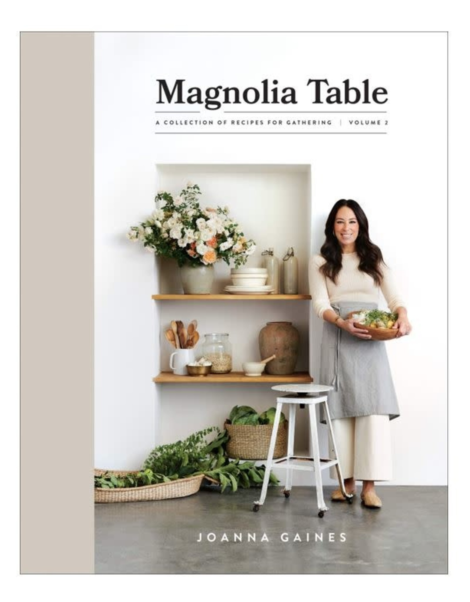 Magnolia Table - Joanna Gaines - Volume 2