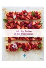 Groupe d'Édition Courte Echelle Ah les fraises et les framboises