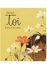 Groupe d'Édition Courte Echelle (Mini) Toi:  Le Livre de Ton Enfance