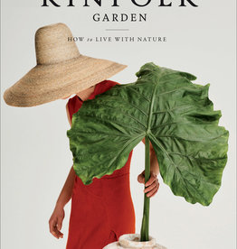 The Kinfolk Garden - How to Live with Nature *Version Anglaise*
