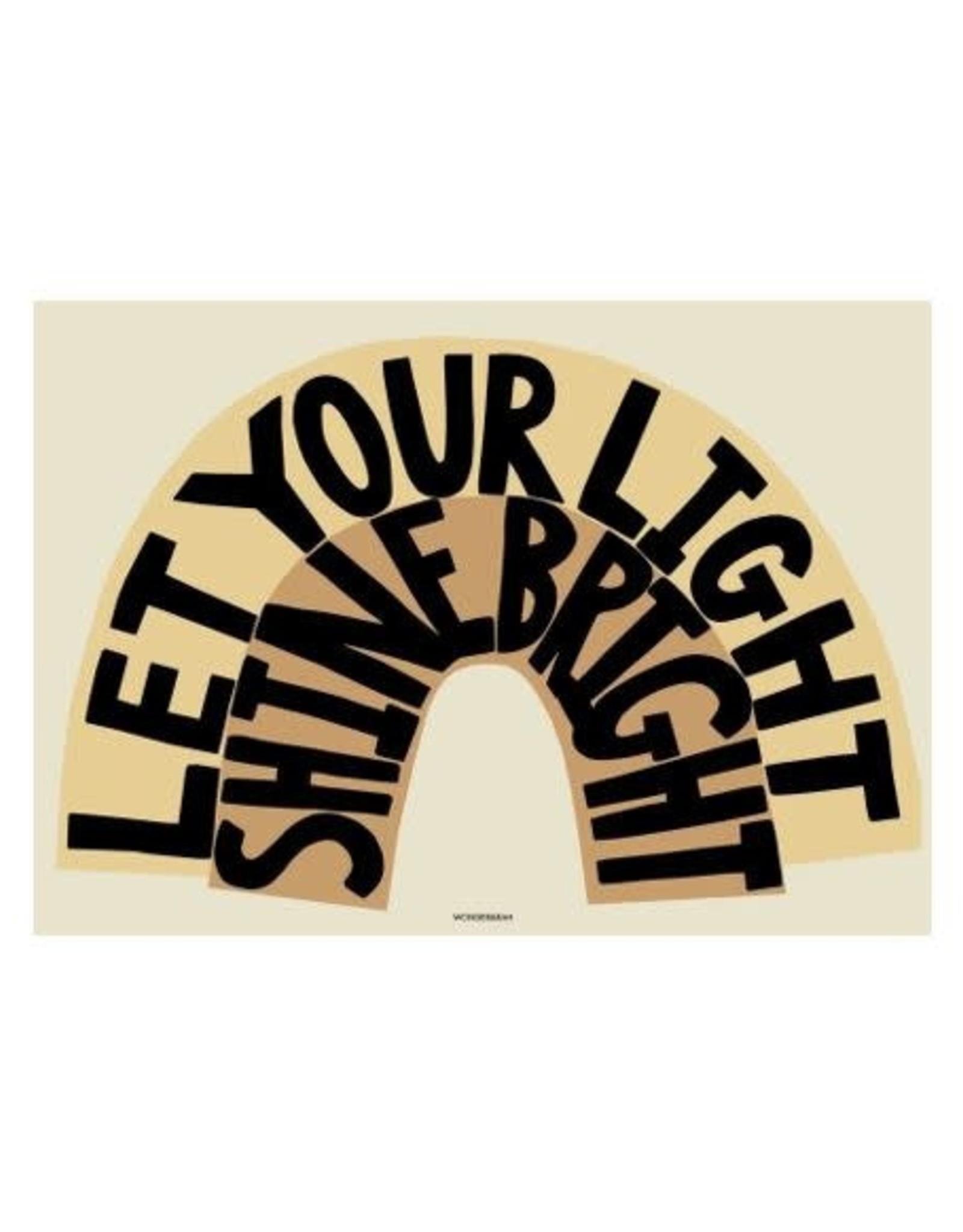 Wonder & Rah Affiche Let Your Light Shine Bright  - Jaune