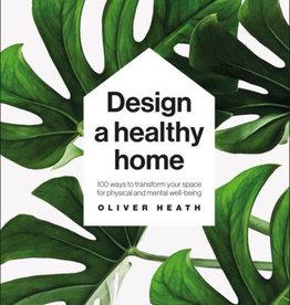 Design A  Healthy Home