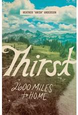 MOUNTAINEERS BOOKS Thirst