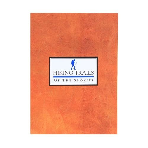 Great Smoky Mountain Association Hiking Trails of the Smokies