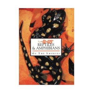 Great Smoky Mountain Association Reptiles & Amphibians of the Smokies