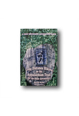 Appalachian Trail Conservancy Long Distance Hiking on the AT for the Older Adventurer