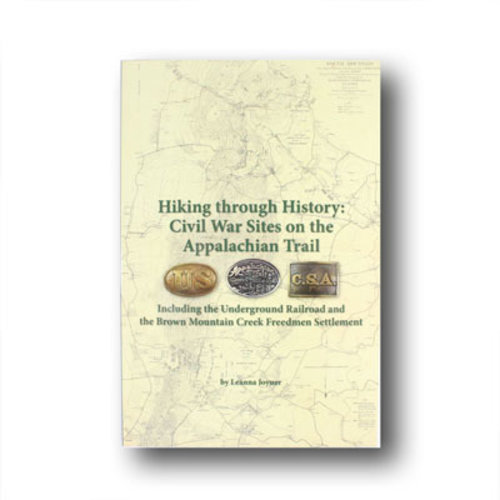 MOUNTAINEERS BOOKS Hiking Through History:Civil War Sites on the Appalachian Trail