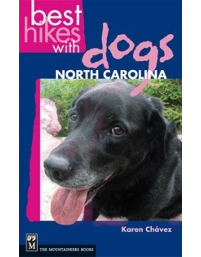 MOUNTAINEERS BOOKS Best Hikes with Dogs North Carolina
