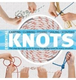 MOUNTAINEERS BOOKS Essential Knots:The Step-by-Step Guide to Tying the Perfect Knot for Every Situation