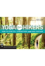 MOUNTAINEERS BOOKS Yoga for Hikers
