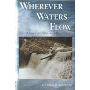 Headwater Publsihing Wherever Water Flows - Woodward