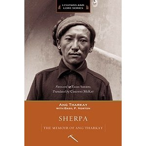 MOUNTAINEERS BOOKS Sherpa The Memoir of Ang Thark
