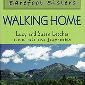 Barefoot Sisters-Walking Home