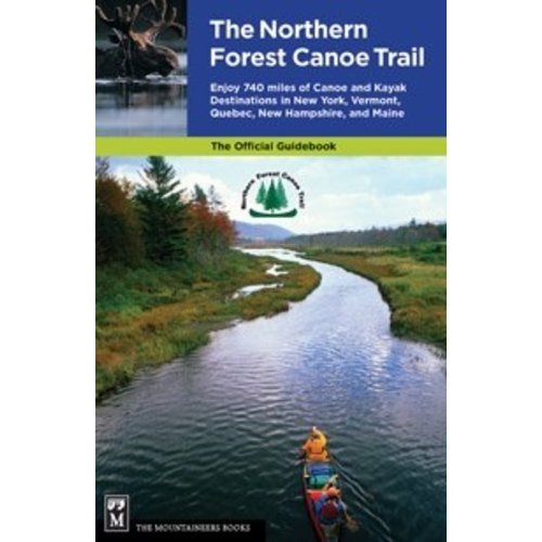 MOUNTAINEERS BOOKS Northern Forest Canoe Trail