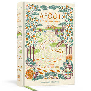 Random House Afoot and Lighthearted-A Journal For Mindful Walking