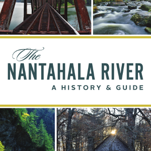 The Nantahala River: A History & Guide