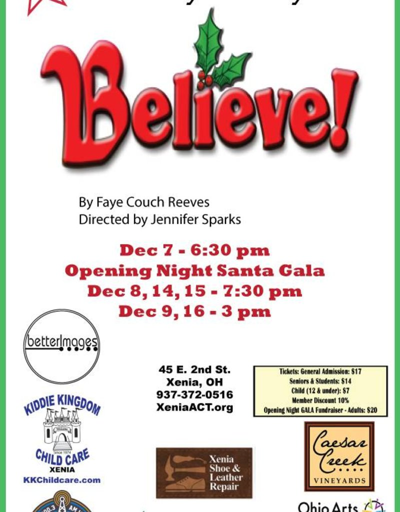 Kettering Theater Believe! X*ACT Saturday, Dec., 15, 2018 | 7:30 PM Christmas Show