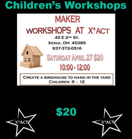 Coterel Gallery Maker Kids Workshop - April 27,  2019 -  Birdhouse