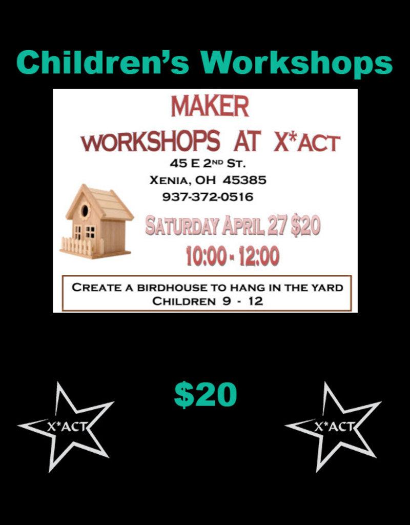 Coterel Gallery Maker Kids Workshop - April 27, 2019 -  Birdhouse