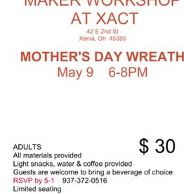 Coterel Gallery Makers Workshop - May 9, 2019 @ 6-8pm  - Mother's Day Wreath
