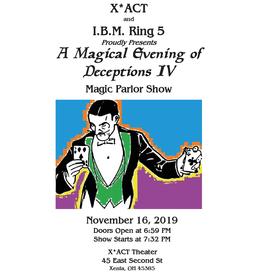Dayton Magic Club A Magical Night of Deceptions IV | X*ACT & IBM Ring 5 Parlor Show Nov 16, 2019