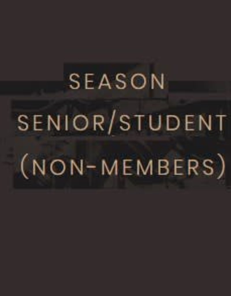 Kettering Theater Season Subscription Student/Senior (Non-Members)