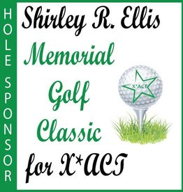 Shirley R Ellis Memorial Golf Classic for X*ACT Shirley R. Ellis Memorial Golf Classic Hole Sponsorship