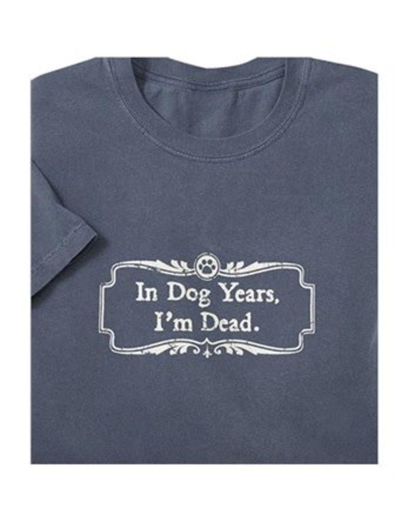 SPOILED ROTTEN DOGZ In Dog Years I'm Dead Tshirt Denim
