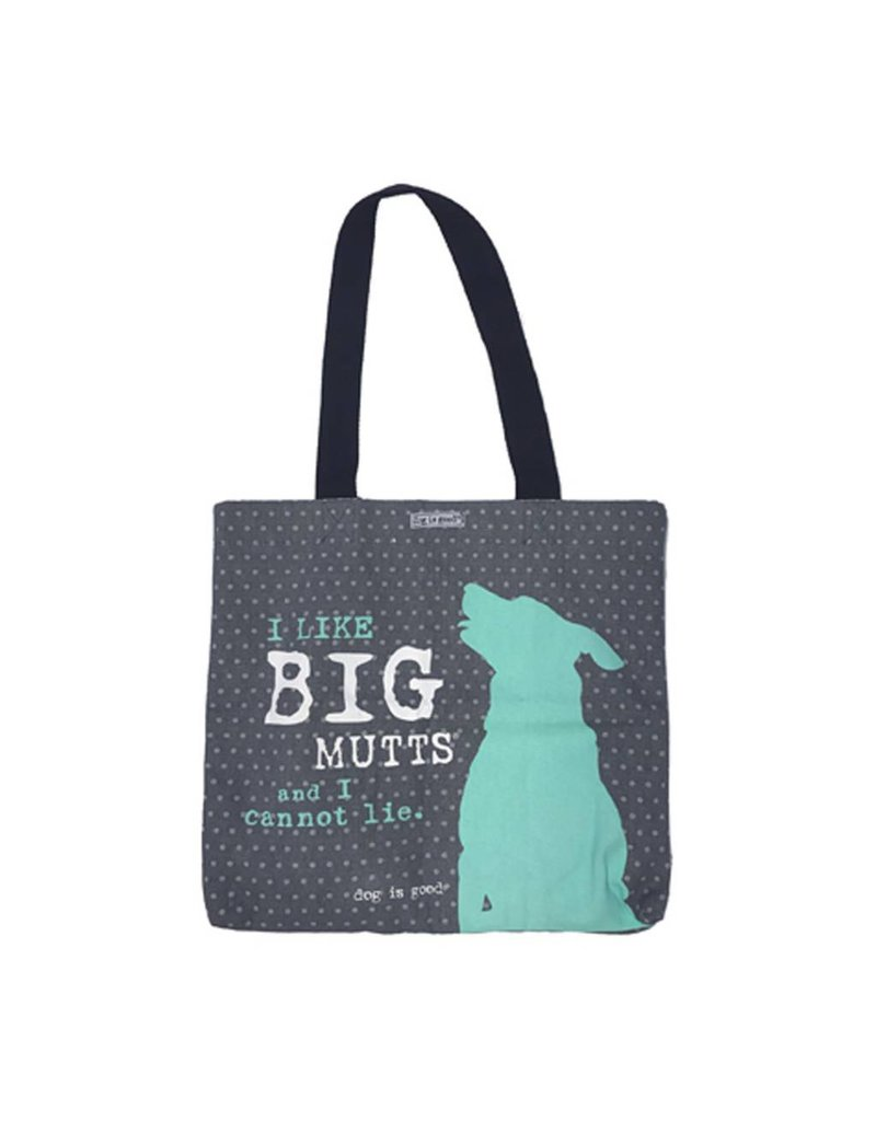 Dog is Good DOG IS GOOD Big Mutts Tote