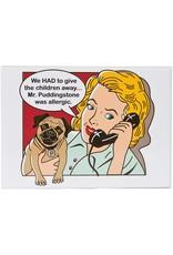 Dog is Good DOG IS GOOD Mr. Puddingstone Magnet