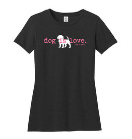 Dog is Good DOG IS GOOD Dog is Love Short Sleeve Women's Tee