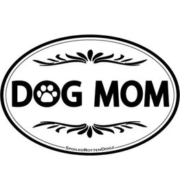 SPOILED ROTTEN DOGZ Dog Mom Car Magnet