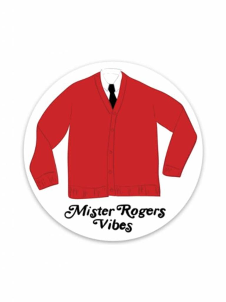 Mr. Rogers Vibes Sticker