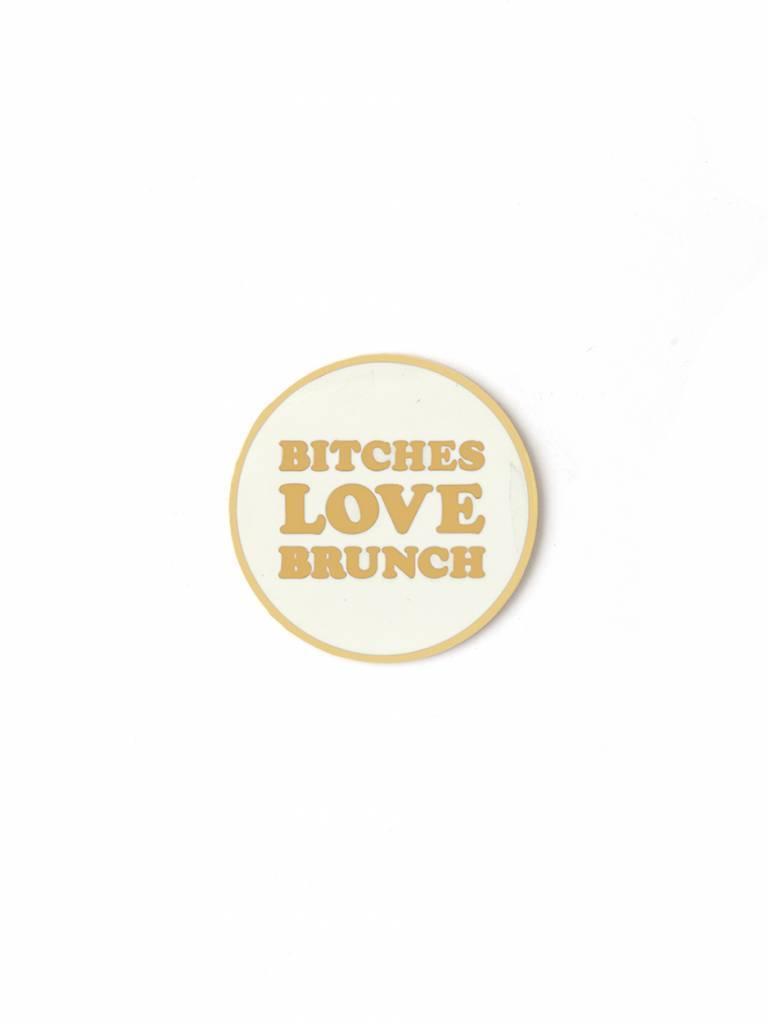 B*tches Love Brunch Enamel Pin