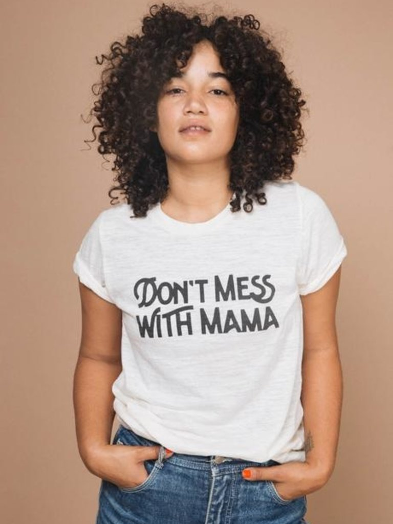 Don't Mess With Mama Tee