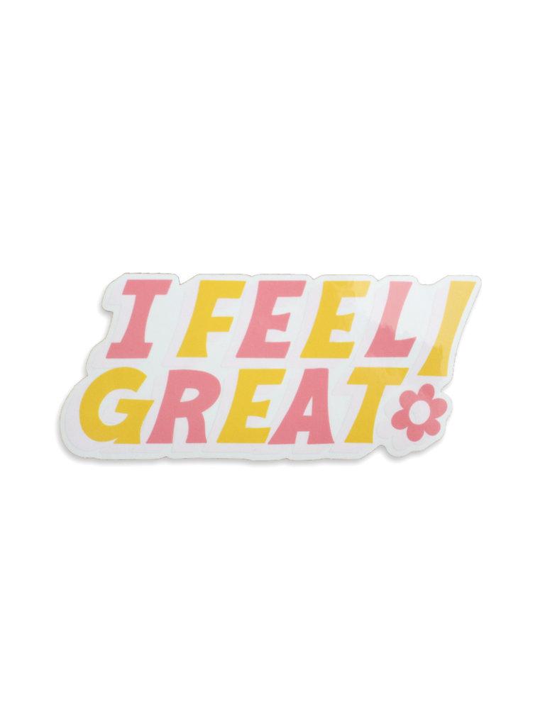 I Feel Great Sticker