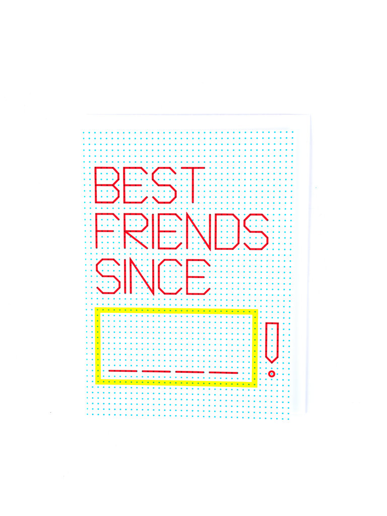 Best Friends Since Card