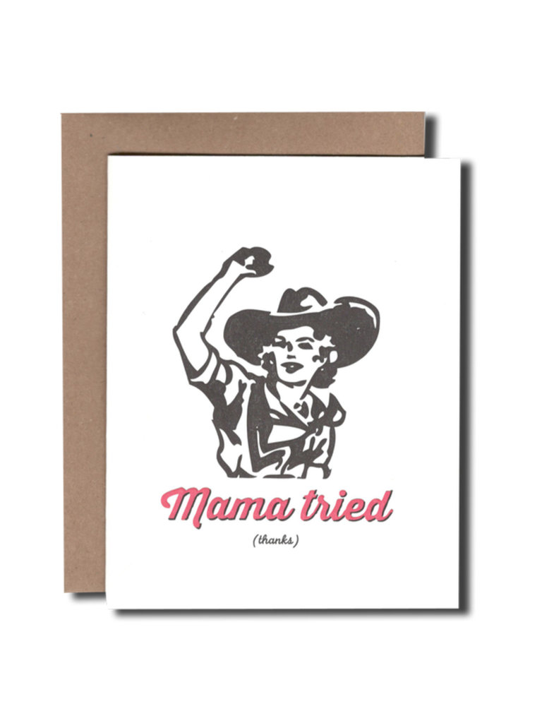 Mama Tried Card