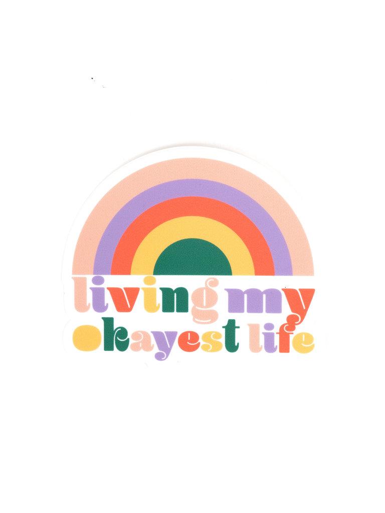 Living My Okayest Life Sticker