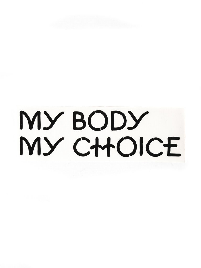 My Body My Choice Sticker