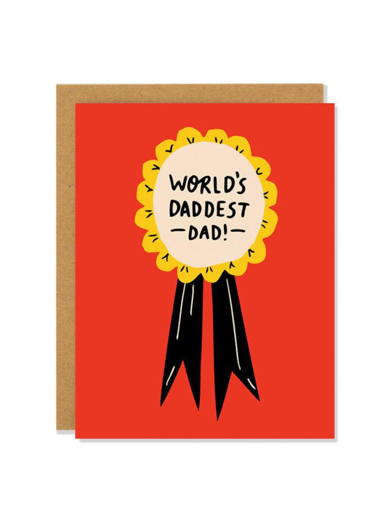 Daddest Dad Card