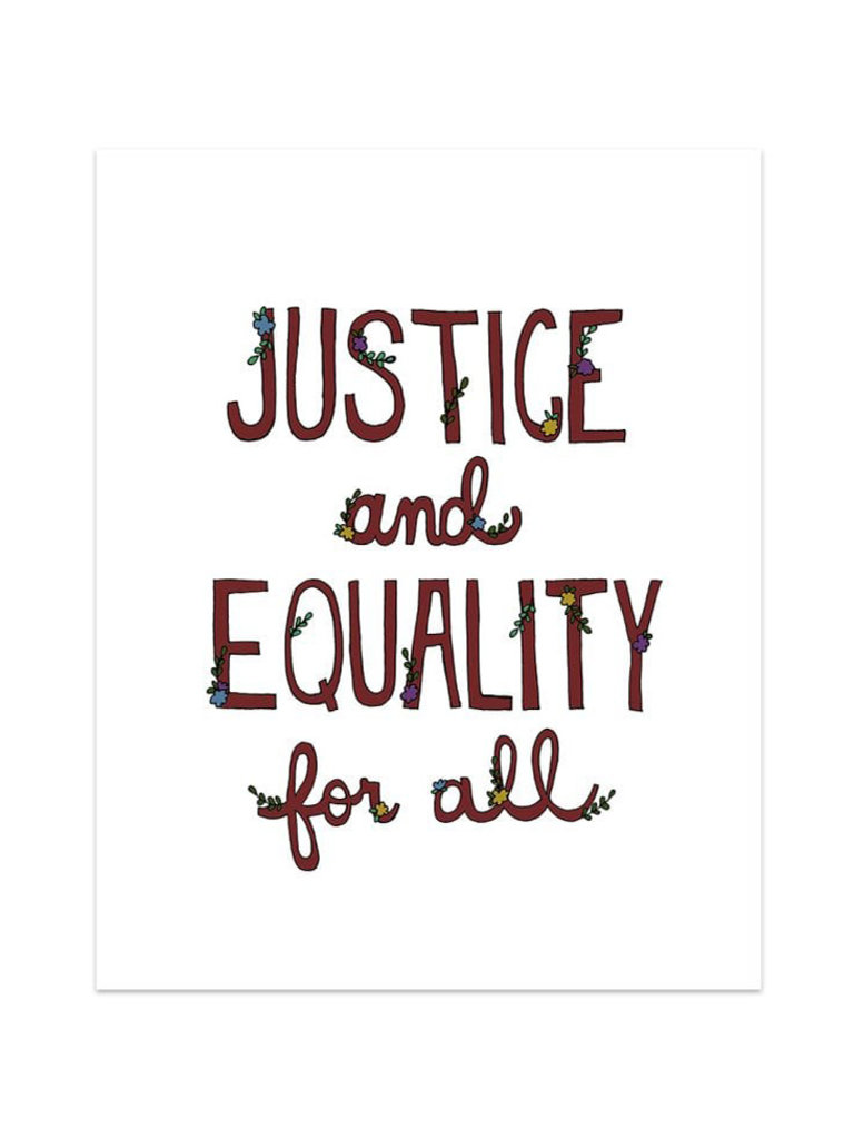 Justice And Equality Print