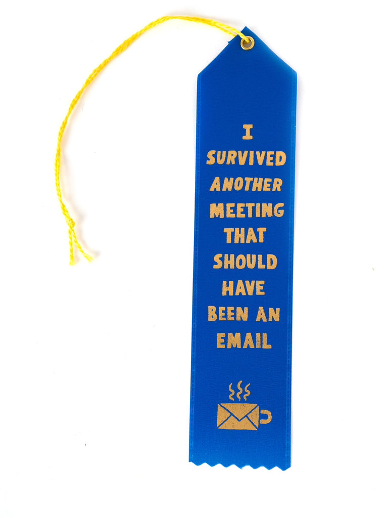 I Survived Another Meeting Ribbon