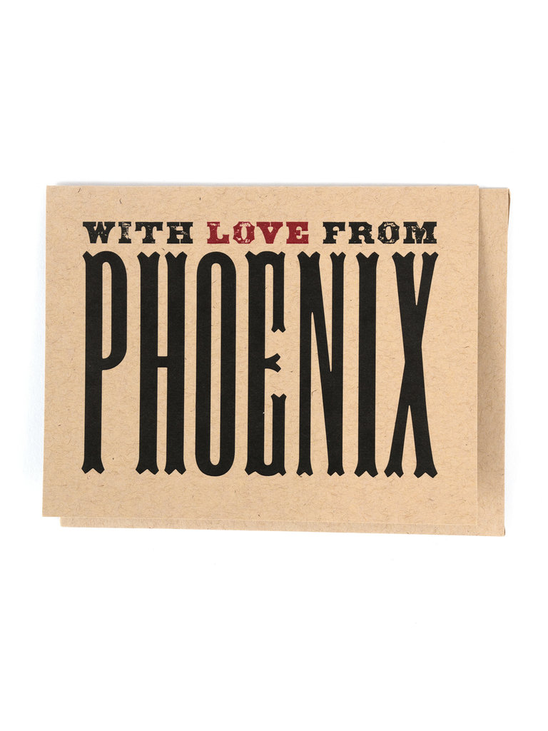 With Love From Phoenix Card