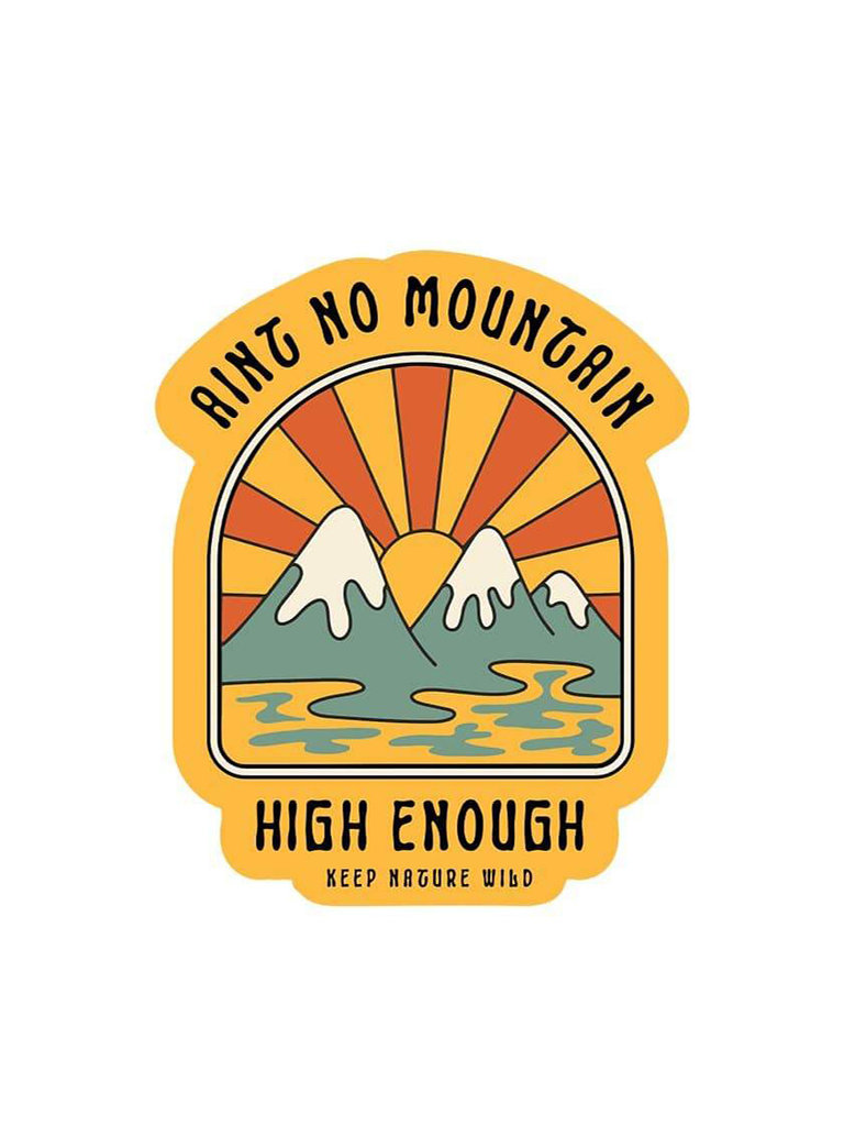 Ain't No Mountain Sticker