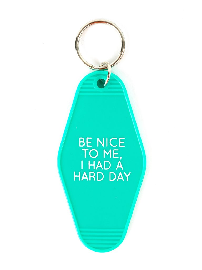 Be Nice To Me Keychain