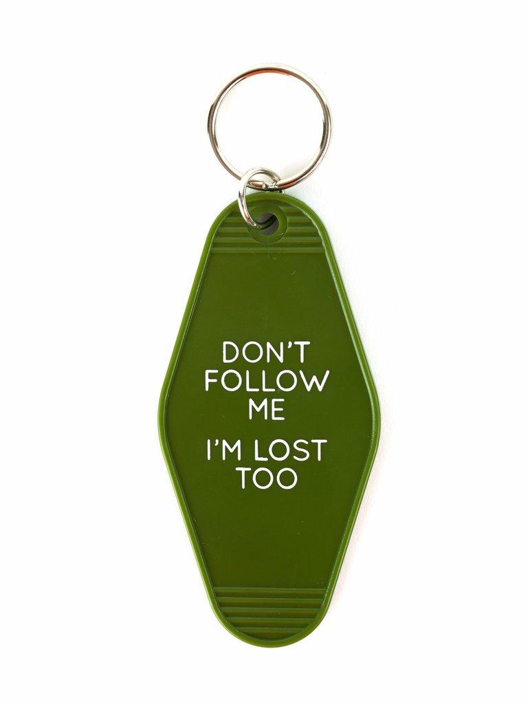 Don't Follow Me Keychain